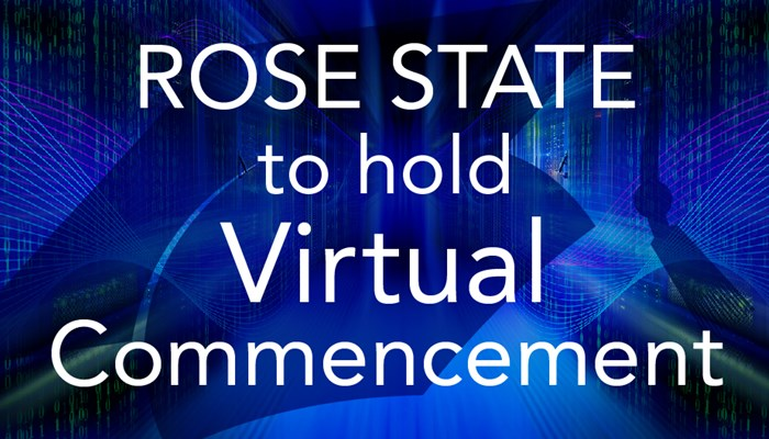 Rose State to Hold Virtual Commencement