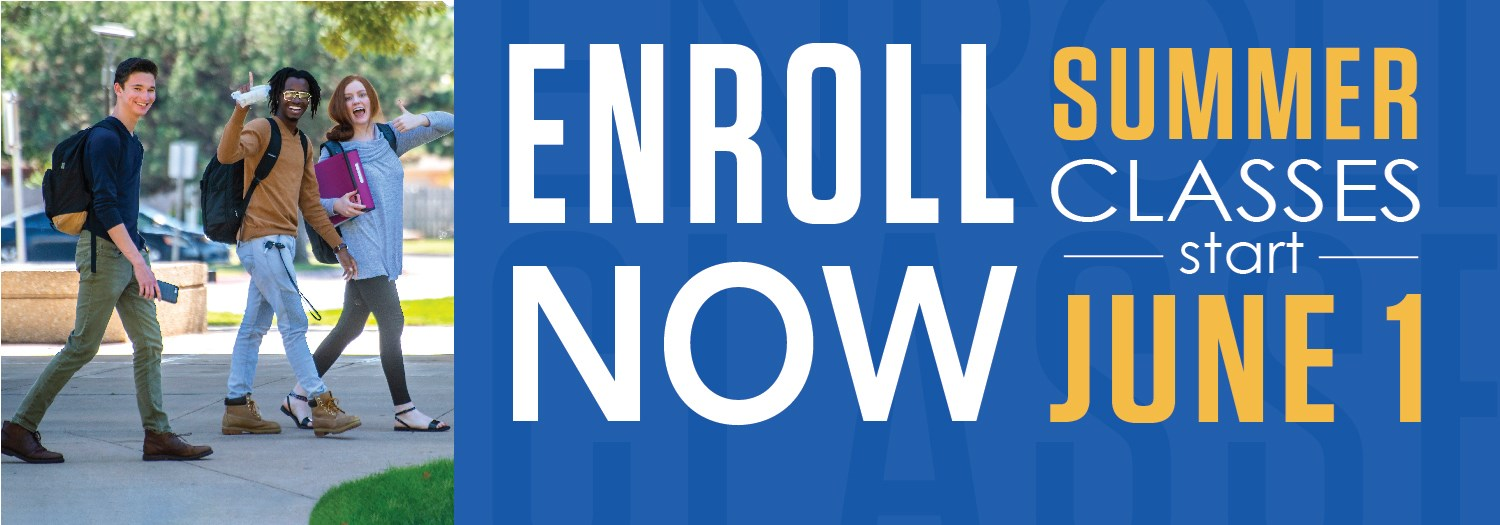 enroll now - summer classes start june 1st