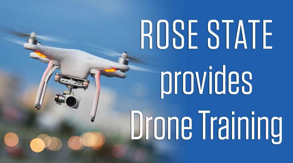 Rose State College Announces Collaboration To Provide Drone Training Classes