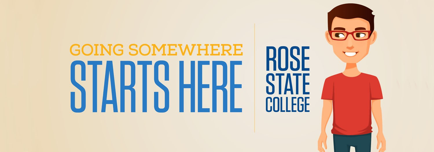 Rose State College - Going Somewhere Starts Here!