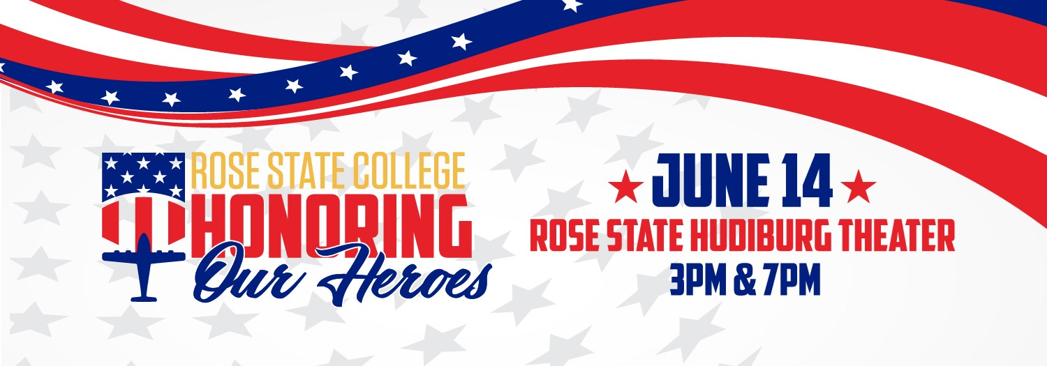 Rose State College Honoring Our Heroes announcement on June 14th. The image of the U.S. flag waves over the image alongside an airplane.