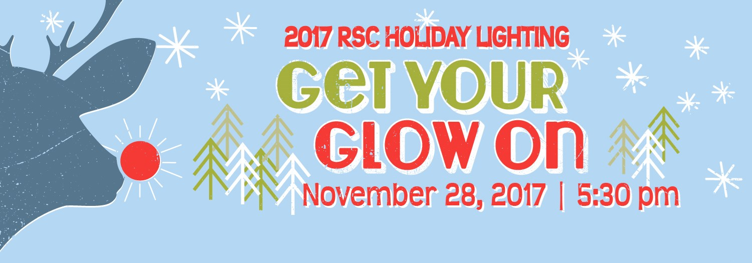 Holiday Lighting event promotion - November 28, 2017, 5:30 pm, Campus Mall