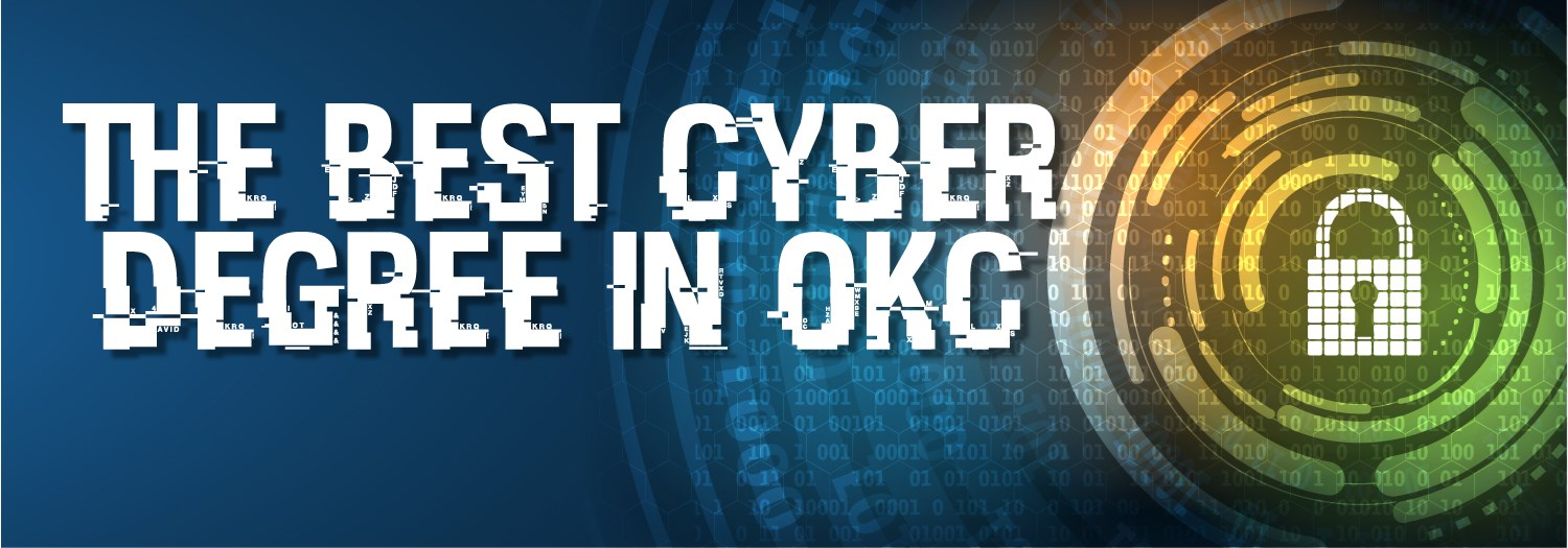 The Best Cyber Degree in Oklahoma