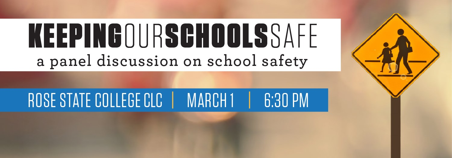 A graphic image advertising the Keeping Our Schools Safe panel series at Rose State College on March first.