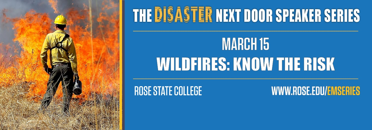 a man in a yellow shirt looks at a wildfire, with text that says: The Disaster Next Door Speaker Series March 15 Wildfires Know the Risk.