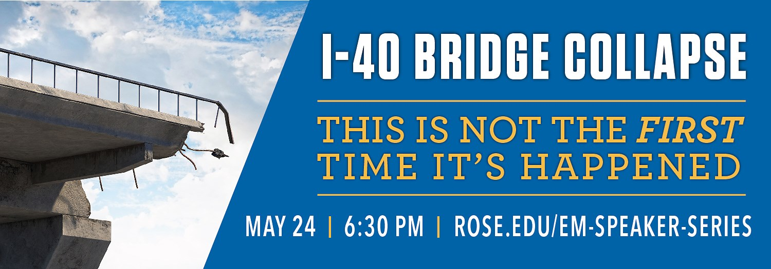 I-40 Bridge Collapse, Emergency Management Speaker Series, May 24, 6:30 PM