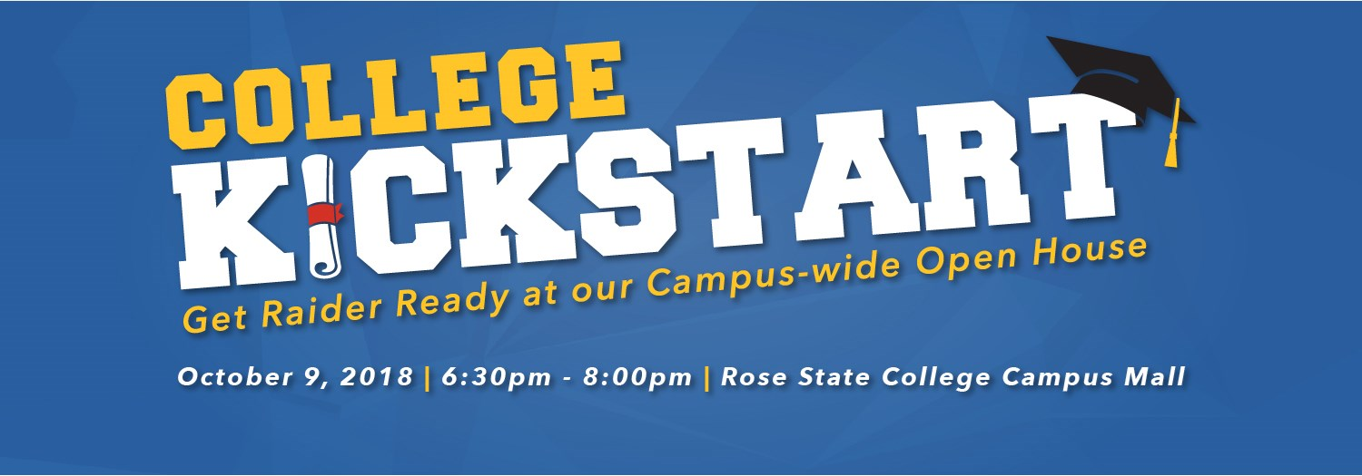 College Kickstart October 9 from 6:30pm-8:00pm Rose State College Campus Mall