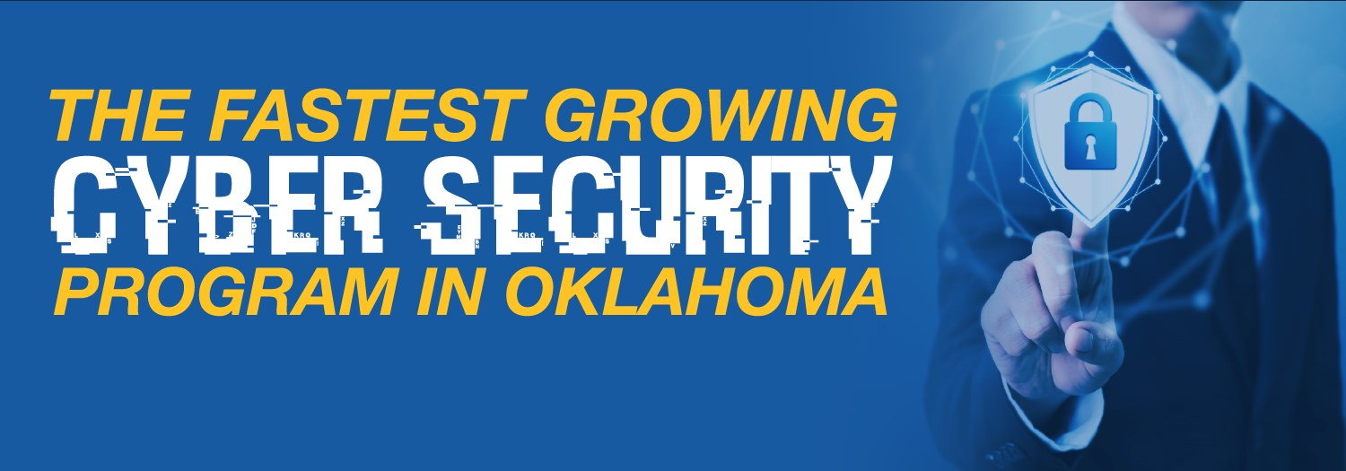 the fastest growing cyber security program in oklahoma