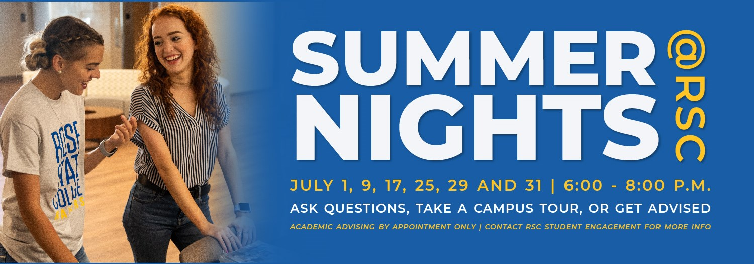 July 1, 9, 17, 25, 29, and 31 - 6:00pm - 8:00pm - Ask Questions, Take a Campus Tour, Or Get Advised